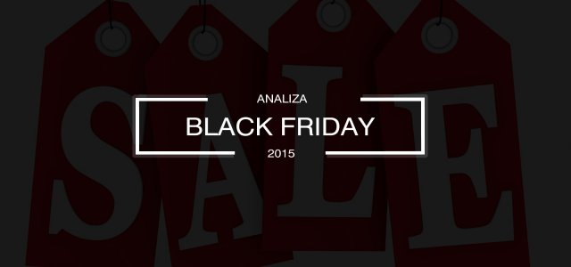 Zobacz, jak Black Friday 2015 wyglądał w Internecie