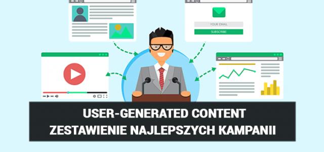 Czym jest user–generated content? Przykłady udanych kampanii