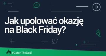 Wyprzedaże Black Friday - jak znaleźć najlepsze oferty Black Friday za pomocą monitoringu mediów?