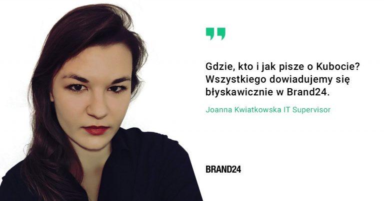 Grafika przedstawiająca opinię Joanny Kwiatkowskiej z KUBOTA na temat Brand24.